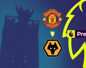 Beharangozó: Manchester United - Wolverhampton Wanderers