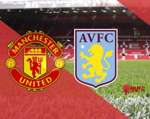 Beharangozó: Manchester United - Aston Villa